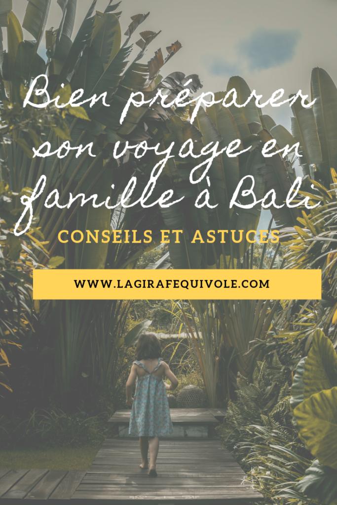 préparer voyage en famille à Bali