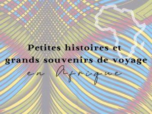histoire Afrique voyage
